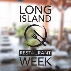 Long Island Restaurant Week.